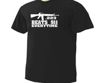 223 Beat 911 Everytime Gun Control Humor Rifle Guns T-Shirt