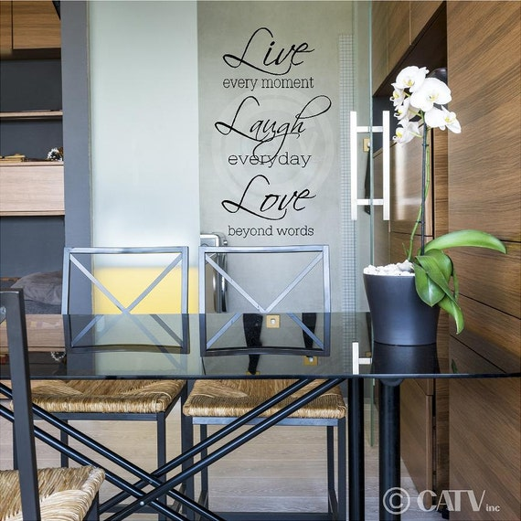 Live Every Moment Laugh Everyday Love Beyond Words (Large) vinyl lettering wall decal sticker