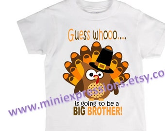 Guess Whoo is going to be a Big Brother Thanksgiving shirt