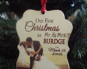 Our First Christmas Ornament Married Wedding Gift First Christmas as Mr. and Mrs. Custom Personalized Ornament Wood Keepsake Photo Ornament