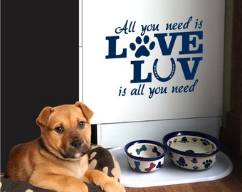 "Horse / Dog wall decal  • All you need is Love quote •  12"" wide x 10"" high"