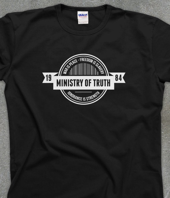 George Orwell 1984 Ministry of Truth unisex men's women's tshirt tee - You Choose Color