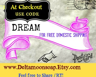 Coupon Code for complimentary domestic shipping, Goat Milk Soap, Sensitive Skin, Olive Oil Soap, gift soap, honey soap, free shipping code
