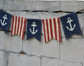 Anchor Patriotic Burlap Banner, 4th of July, Indepenence Day, Memorial Day, Labor Day, Navy, Sail Boat, U.S. Flag, Presidents Day, Nautical