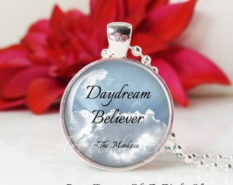 Round Medium Glass Bubble Pendant Necklace- Daydream Believer- The Monkees Song Lyrics