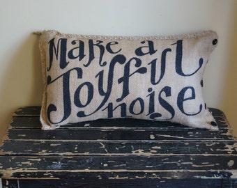 Make a Joyful Noise Burlap Pillow