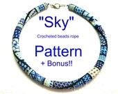 """My  """"Sky""""  Crocheted  Beads Rope necklace pattern Tutorial and bonus  for personal use only"""