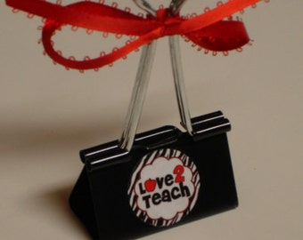 Clearance Sale LARGE binder clip recipe - gift card - photo holder  LOVE 2 TEACH