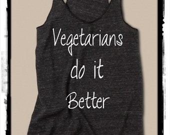 VEGETARIANS do it BETTER Ladies Heathered Tank Top Shirt  Alternative Apparel