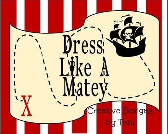 Dress Like a Matey Pirate Map Ahoy Matey Printable Party Sign