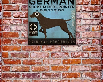German Shorthaired Pointer Records original vintage style graphic art on gallery wrapped canvas by stephen fowler