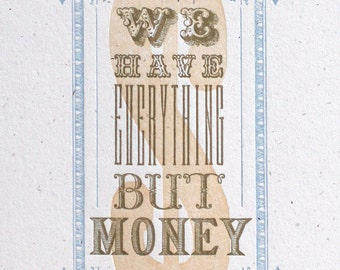 Everything But Money letterpress print