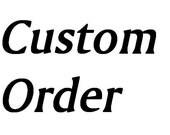 Custom Order For John