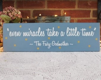 Even Miracles Take a Little Time Wood Sign Inspirational Wall Decor