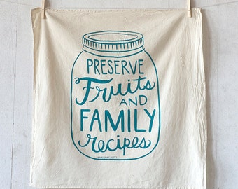 Preserve Fruits and Family Recipes kitchen towel