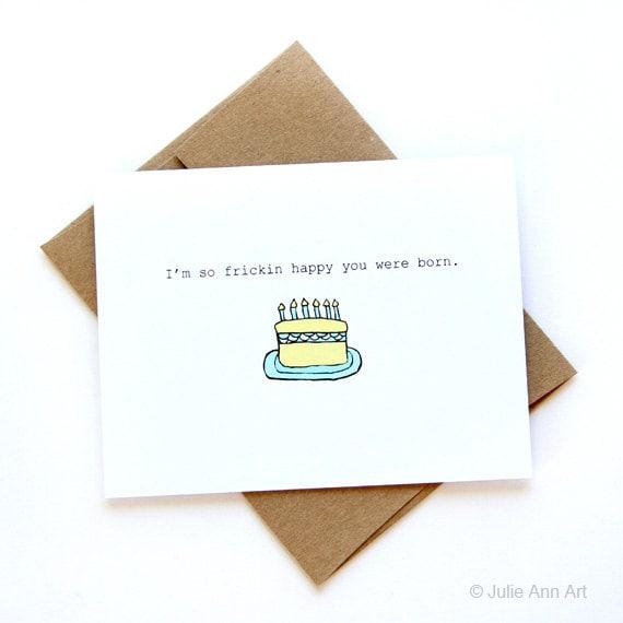 Birthday Card - So Frickin Happy You Were Born