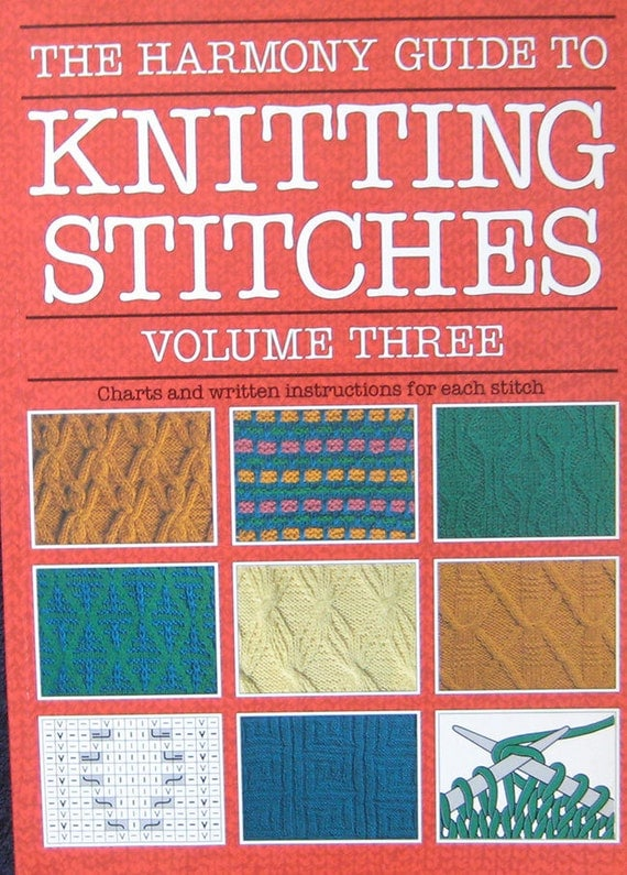Guide To Knitting Stitches : The Harmony Guide To Knitting Stitches Pattern Book Volume