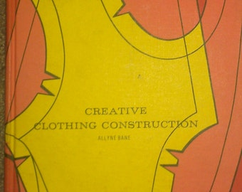 Vintage 60s Creative Clothing Construction Sewing How to Book