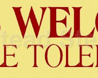 PRIMITIVE STENCIL - 5654 F - Dogs Welcome People tolerated - make your own sign -  Clear 5Mil Mylar