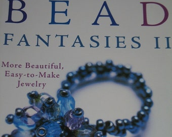 Bead Fantasies Easy to Make Jewelry Craft Book