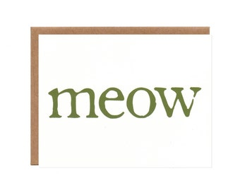 Meow Means ...  Blank Screenprinted Card