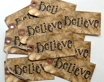 Primitive Grungy Believe Gift or Scrapbook Tags #T 147