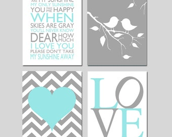 Aqua Gray Nursery Wall Art - You Are My Sunshine, Love, Baby Birds on Branch, Chevron Heart - Set of Four 11x14 Prints - CHOOSE YOUR COLORS