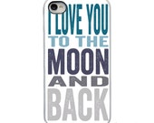 On Sale! I Love You to the Moon and Back -Blue, Gray, White or Black Sides iPhone Case - IPhone 4, 4S, 5, 5S, 5C Hard Cover - artstudio54