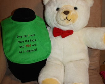 Embroidered Bib for Baby-One Day I will have the keys and You will be in diapers-GREEN