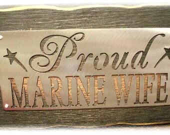 PROUD MARINE WIFE sign shelf sitter peice Elegant Home decor