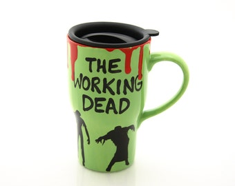 Ceramic travel mug, The Working Dead, zombies, gift for walking dead fan, office co-worker