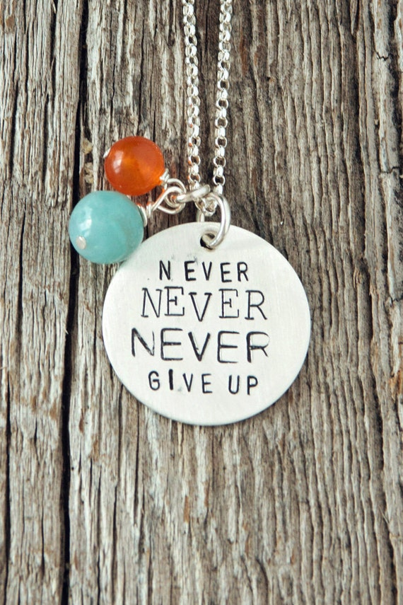Never Never Never Give Up Necklace, Inspirational Jewelry Necklace, I Can Do Hard Things Necklace, Survivor Necklace