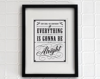 Everything is gonna be alright 8.5x11- vintage collection