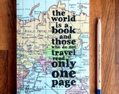 Travel Journal - Travel Gift - Travelers Notebook - Travel Quote - Literary Gift - The World Is A Book - Book Lover Gift - Literary Quote