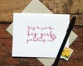 letterpress card way to put the big girl panties on