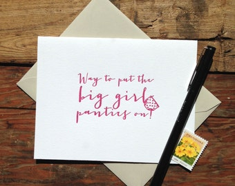 letterpress card way to put the big girl panties on