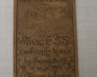 Antique 1917 Community Songs Songbook