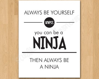 """PRINTABLE PDF Instant Download """"Always be Yourself"""" Kids Imagination Print"""