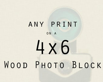 Any 4x6 Wood Photo Block - Personalized