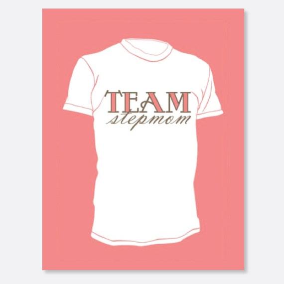 Team Stepmom Tee