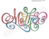 Mother Calligraphy Script Embroidery Design - Small- -Instant Download Digital Files for Machine Embroidery