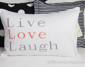 Live Love Laugh Pillow Cover with Words White Lumbar 12 x 18 Made in Canada