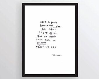Calvin inspirational quote - hand written, hand drawn Calvin and Hobbes quote - original art (not print)