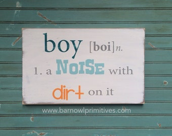 Nursery Wall Art  Boy - A Noise with Dirt on it Typography Word Art Sign
