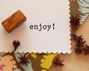 Enjoy! Olive Wood Stamp