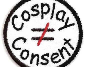 Cosplay is not Consent Patch - RAINN Donation
