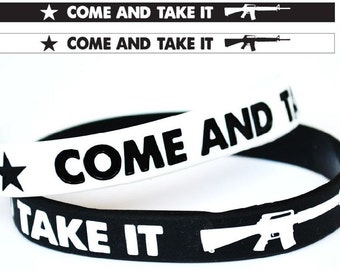 Come And Take It AR15 Silicone Bracelet