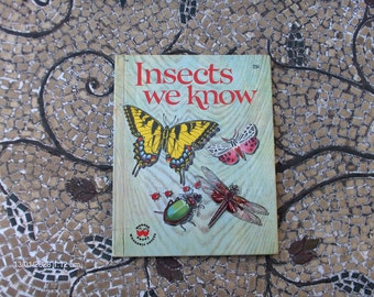 Insects we Know  - 25cents  - Wonder Book - 1960