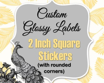 2 Inch Square Custom Stickers Regular Glossy Labels Printed with Roll Fed Primera Label Machine