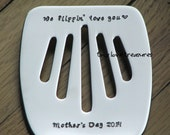 We flippin love you - hand stamped stainless steel spatula for mother's day